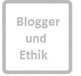 Blogger_und_Ethik
