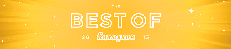 Best of Foursquare 2013